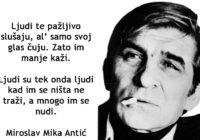 Miroslav Mika Antić: Nemoj nikad da se vraćaš kada jednom u svet kreneš!